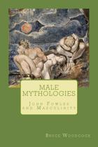 Male Mythologies