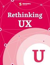 Rethinking UX