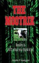 The Mootrix