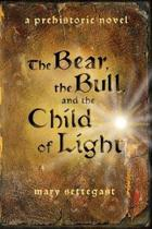 The Bear, the Bull, and the Child of Light