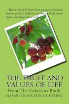 The Fruit and Values of Life