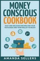 Money Conscious Cookbook