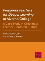 Preparing Teachers for Deeper Learning at Alverno College