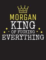 MORGAN - King Of Fucking Everything