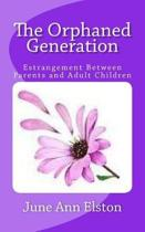 The Orphaned Generation