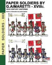 Paper Soldiers by G. Aimaretti - XVIII c.