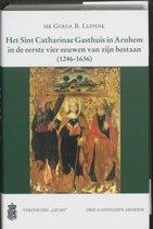 Werken uitgegeven door Gelre 48 - Het Sint Catharinae Gasthuis in Arnhem in de eerste vier eeuwen van zijn bestaan (1246-1636)