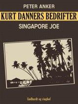 Kurt Danners bedrifter: Singapore Joe