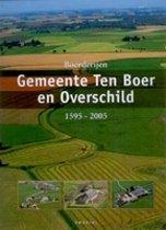 De Boerderijen in de Gemeente Ten Boer en Overschild
