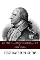 Life and Treason of Benedict Arnold