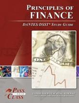 Principles of Finance Dantes / Dsst Test Study Guide