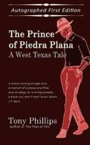The Prince of Piedra Plana: A West Texas Tale