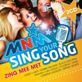 MNM Sing Your Song
