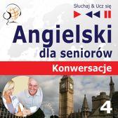 Angielski dla seniorow. Konwersacje: Część 4. Rozwiązywanie problemow – Słuchaj & Ucz się