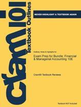 Exam Prep for Bundle; Financial & Managerial Accounting 10E