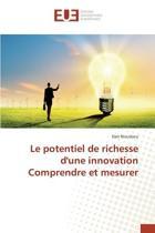 Le Potentiel de Richesse d'Une Innovation Comprendre Et Mesurer