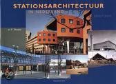 STATIONSARCHITECTUUR IN NEDERLAND, 1938-