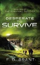 Desperate to Survive