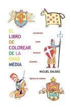 El Libro de Colorear de la Edad Media