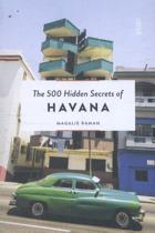 The 500 hidden secrets of Havana