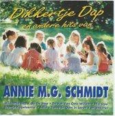Dikkertje Dap en andere hits van Annie M.G Schmidt