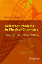Selected Problems in Physical Chemistry