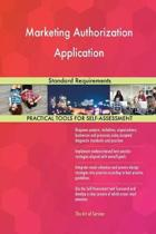 Marketing Authorization Application Standard Requirements