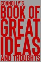 Connolly's Book of Great Ideas and Thoughts: 150 Page Dotted Grid and individually numbered page Notebook with Colour Softcover design. Book format: 6