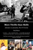 More Thrills Than Skills