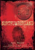 Northumberland Murder & Crime
