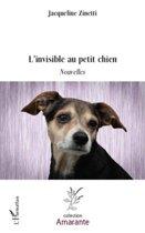 L'invisible au petit chien