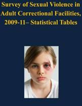Survey of Sexual Violence in Adult Correctional Facilities, 2009-11- Statistical Tables