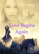 Love Begins Again: Mail Order Bride/Western Romance Collection