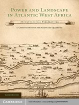 Power and Landscape in Atlantic West Africa