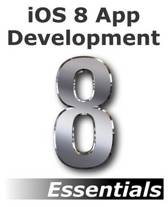 IOS 8 App Development Essentials - Second Edition