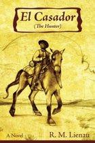El Casador (the Hunter)