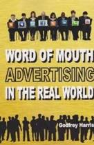 Word of Mouth Advertising in the Real World