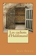 Les Cachots d'Haldimand