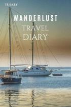 Turkey Wanderlust Travel Diary