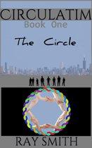 Circulatim: Book One - The Circle
