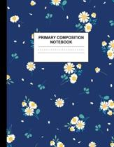 Primary Composition Notebook: Handwriting Practice Book for Kids Grades K-2 - Superb Preschool, Kinder, 1st and 2nd Grade Writing Journal School Exe