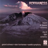 Hovhaness: Mount St Helens Symphony, City of Light / Gerard Schwarz et al