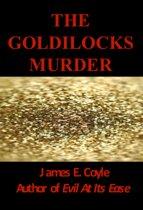 The Goldilocks Murder