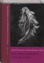 Geschiedenis van de Nederlandse literatuur 4 - Nieuw vaderland voor de muzen