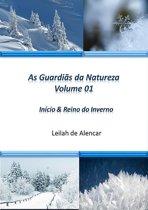 As Guardiãs Da Natureza Volume 01 Reino Do Inverno