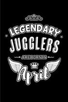 Legendary Jugglers are born in April