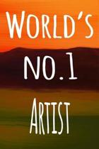 World's No.1 Artist: The perfect gift for the artist in your life - 119 page lined journal!