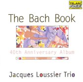 The Bach Book: 40Th Anniversary Alb