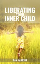 Liberating your Inner Child