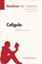 Caligula d'Albert Camus (Analyse de l'oeuvre)
